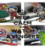 KEEP CALM AND WATCH AVENGERS - Personalised Poster A1 size