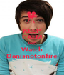 KEEP CALM AND Watch Danisnotonfire - Personalised Poster A1 size