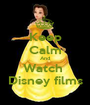 Keep Calm And Watch  Disney films - Personalised Poster A1 size