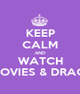 KEEP CALM AND WATCH DISNEY MOVIES & DRAGON BALL - Personalised Poster A1 size