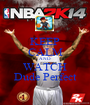 KEEP CALM AND  WATCH Dude Perfect - Personalised Poster A1 size
