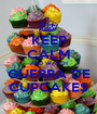 KEEP CALM AND WATCH GUERRA DE CUPCAKES - Personalised Poster A1 size