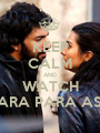 KEEP CALM AND WATCH KARA PARA ASK - Personalised Poster A1 size