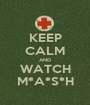 KEEP CALM AND WATCH M*A*S*H - Personalised Poster A1 size