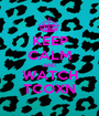 KEEP CALM AND WATCH TCOXN - Personalised Poster A1 size