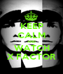 KEEP CALM AND WATCH X FACTOR - Personalised Poster A1 size