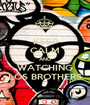 KEEP CALM AND WATCHING LOS BROTHERS - Personalised Poster A1 size