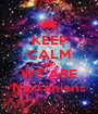 KEEP CALM AND WE ARE Narranians - Personalised Poster A1 size