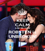 KEEP CALM AND WE KOW ROBSTEN is UNBROKEN! - Personalised Poster A1 size
