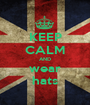 KEEP CALM AND wear hats - Personalised Poster A1 size