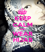 KEEP CALM AND WEAR HIJAB - Personalised Poster A1 size