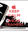 KEEP CALM AND WEAR TRAMPKI - Personalised Poster A1 size