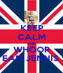 KEEP CALM AND WHOOP TEAM JENNIS x - Personalised Poster A1 size