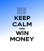 KEEP CALM AND WIN MONEY - Personalised Poster A1 size