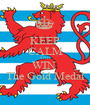 KEEP CALM AND WIN  The Gold Medal - Personalised Poster A1 size