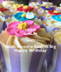 KEEP CALM AND Wish Ayesha Baaji A Big Happy Birthday - Personalised Poster A1 size