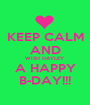 KEEP CALM AND WISH HAYLEY A HAPPY B-DAY!!! - Personalised Poster A1 size