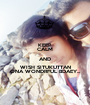 KEEP CALM AND WISH SITUKUTTAN ONA WONDRFUL BDAEY... - Personalised Poster A1 size