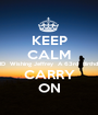 KEEP CALM AND  Wishing Jeffrey  A 63rd  Birthday  CARRY ON - Personalised Poster A1 size