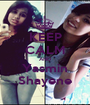 KEEP CALM AND Yasmin Shayene - Personalised Poster A1 size