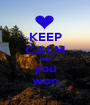 KEEP CALM AND you won - Personalised Poster A1 size