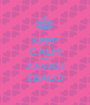 KEEP CALM AND ZAVALI EBALO - Personalised Poster A1 size