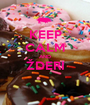 KEEP CALM AND ŽDERI  - Personalised Poster A1 size