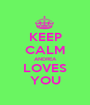 KEEP CALM ANDREA LOVES YOU - Personalised Poster A1 size
