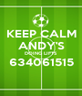 KEEP CALM ANDY'S DOING LIFTS 634061515  - Personalised Poster A1 size