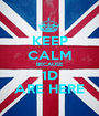KEEP CALM BECAUSE 1D ARE HERE - Personalised Poster A1 size