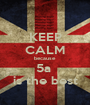 KEEP CALM because 5a  is the best - Personalised Poster A1 size