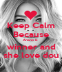 Keep Calm Because Anano is  winner and she love dou - Personalised Poster A1 size