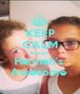 KEEP CALM Because  Hannah's  Awesome  - Personalised Poster A1 size