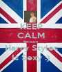 KEEP CALM Because Harry Styles Is Sexy :) - Personalised Poster A1 size