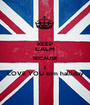 KEEP CALM BECAUSE I LOVE YOU tom halliday - Personalised Poster A1 size