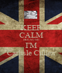 KEEP CALM BECAUSE I'M Carlisle Cullen - Personalised Poster A1 size