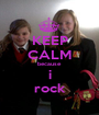 KEEP CALM because i rock - Personalised Poster A1 size