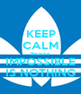 KEEP CALM Because IMPOSSIBLE IS NOTHING - Personalised Poster A1 size