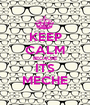 KEEP CALM BECAUSE ITS MECHE - Personalised Poster A1 size