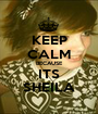 KEEP CALM BECAUSE ITS SHEILA - Personalised Poster A1 size