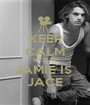 KEEP CALM BECAUSE JAMIE IS  JACE - Personalised Poster A1 size