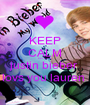 KEEP CALM because justin bieber  lovs you lauren  - Personalised Poster A1 size