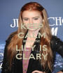 KEEP CALM BECAUSE LILY IS CLARY - Personalised Poster A1 size