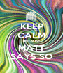 KEEP CALM BECAUSE MATT SAYS SO - Personalised Poster A1 size