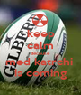 keep calm Because med katrchi  is coming - Personalised Poster A1 size