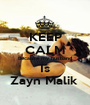 KEEP CALM Because my husband Is Zayn Malik  - Personalised Poster A1 size