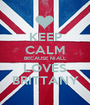 KEEP CALM BECAUSE NIALL LOVES BRITTANY - Personalised Poster A1 size