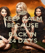 KEEP CALM BECAUSE PLL COMES BACK IN 24 DAYS - Personalised Poster A1 size