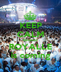KEEP CALM because ROYALLE is coming - Personalised Poster A1 size