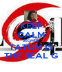 KEEP CALM BECAUSE TATUM IS THE REAL G - Personalised Poster A1 size